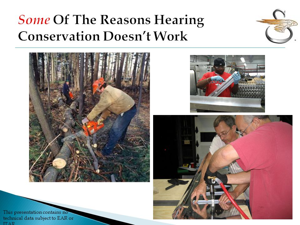 Some Of The Reasons Hearing Conservation Doesn't Work