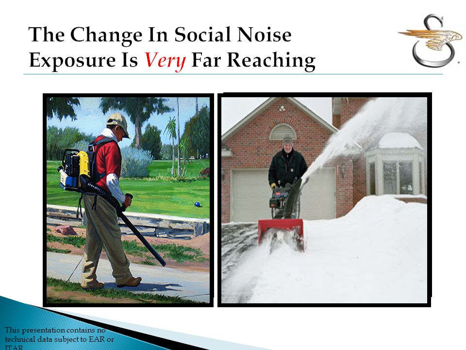 The Change In Social Noise Exposure Is Very Far Reaching