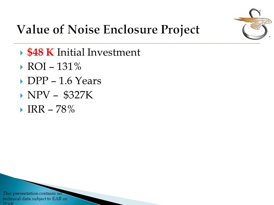 Value of Noise Enclosure Project