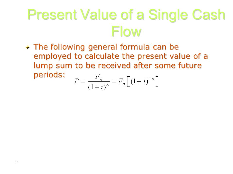 Present Value of a Single Cash Flow