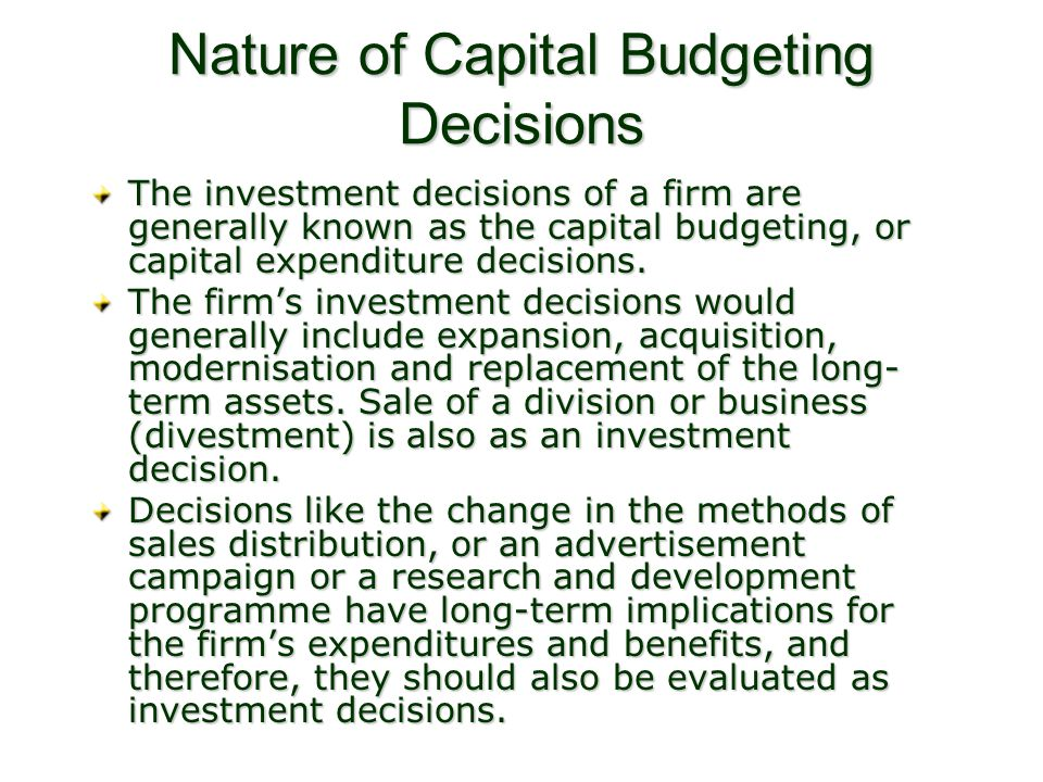 Nature of Capital Budgeting Decisions