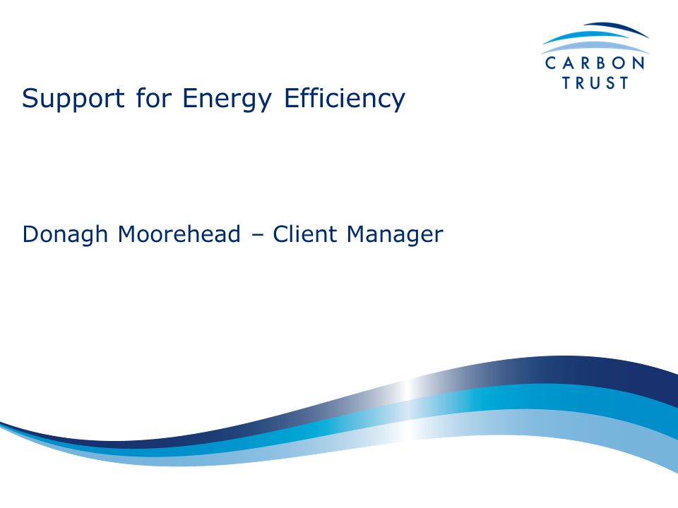 Support for Energy Efficiency