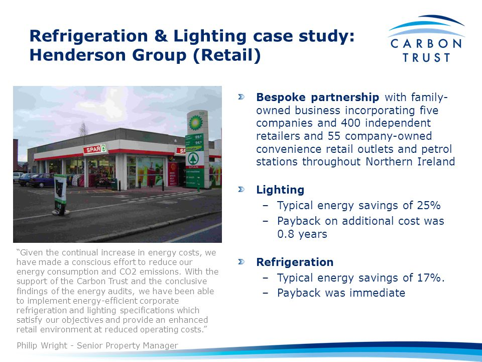 Refrigeration & Lighting case study: Henderson Group (Retail)
