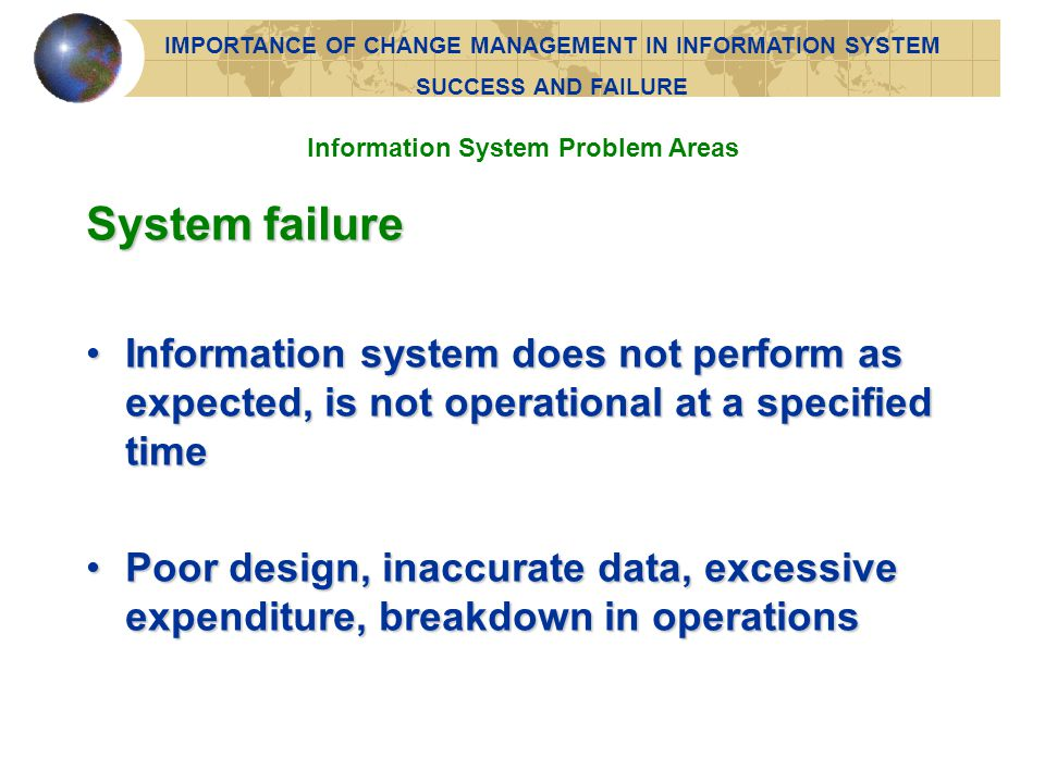 IMPORTANCE OF CHANGE MANAGEMENT IN INFORMATION SYSTEM