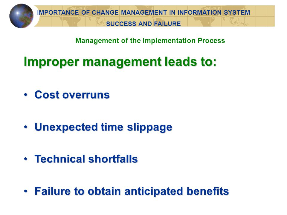 Improper management leads to: