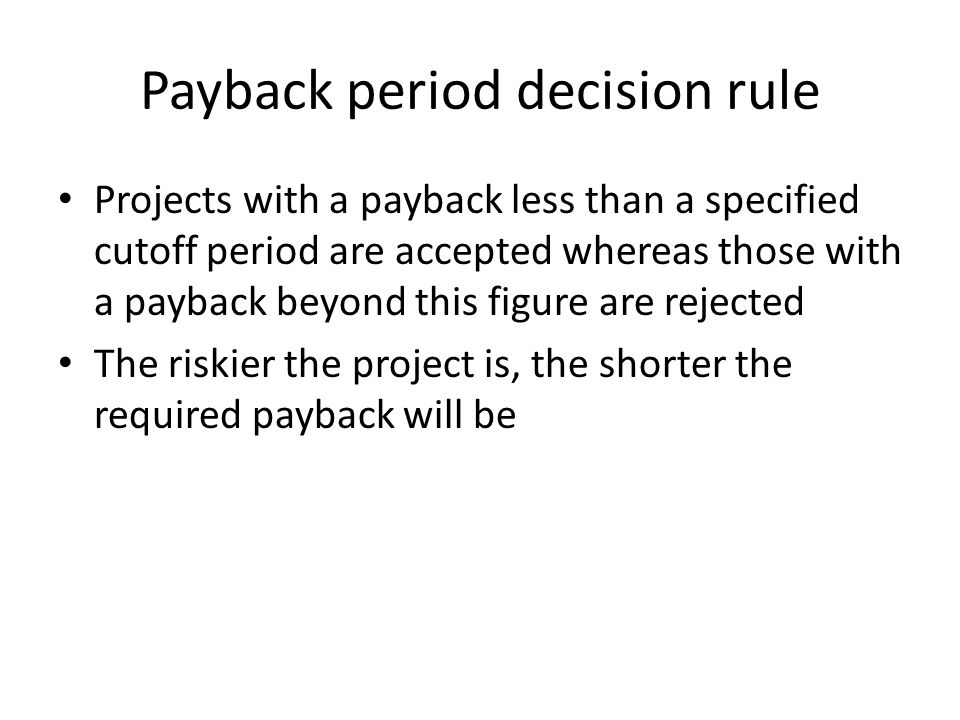 Payback period decision rule
