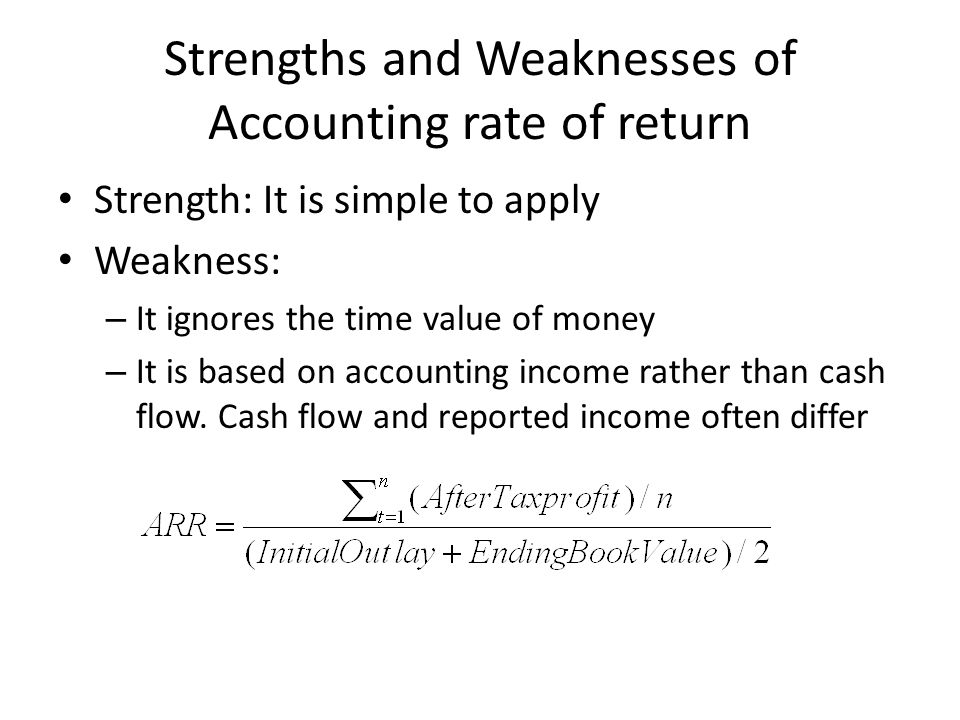 Strengths and Weaknesses of Accounting rate of return