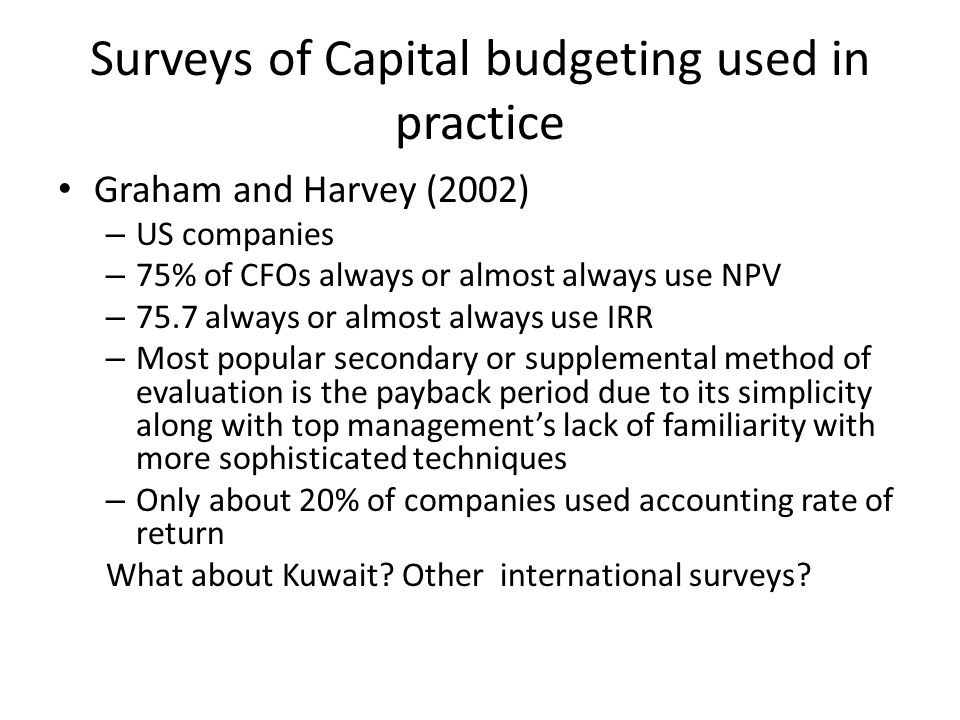 Surveys of Capital budgeting used in practice