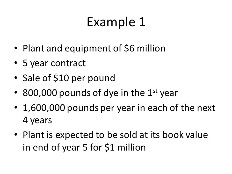 Example 1 Plant and equipment of $6 million 5 year contract