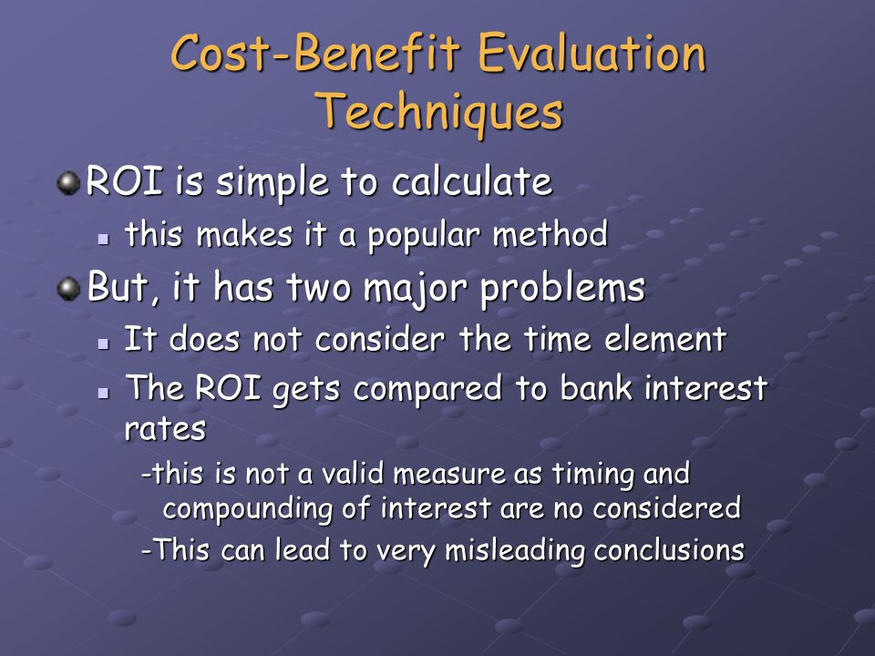 Cost-Benefit Evaluation Techniques