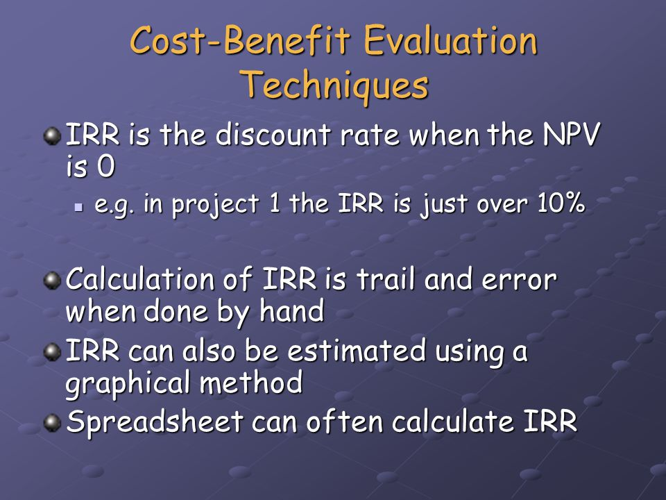 The Cost Benefit Evaluation and Cost Effectiveness Evaluation Methods