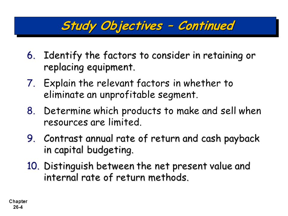 Study Objectives – Continued