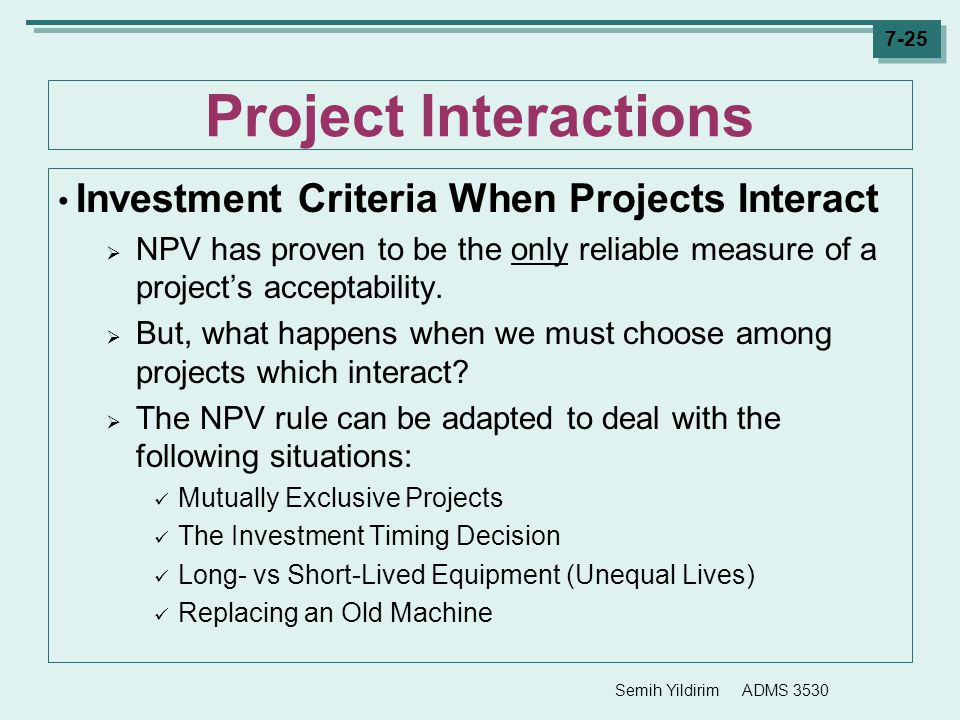Project Interactions Investment Criteria When Projects Interact