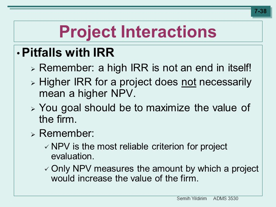 Project Interactions Pitfalls with IRR