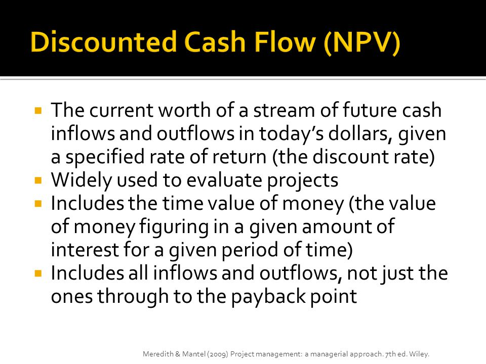 Discounted Cash Flow (NPV)