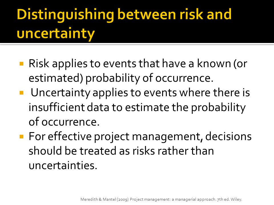 Distinguishing between risk and uncertainty