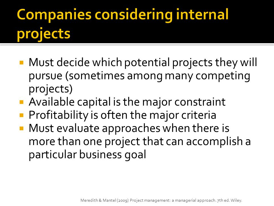 Companies considering internal projects