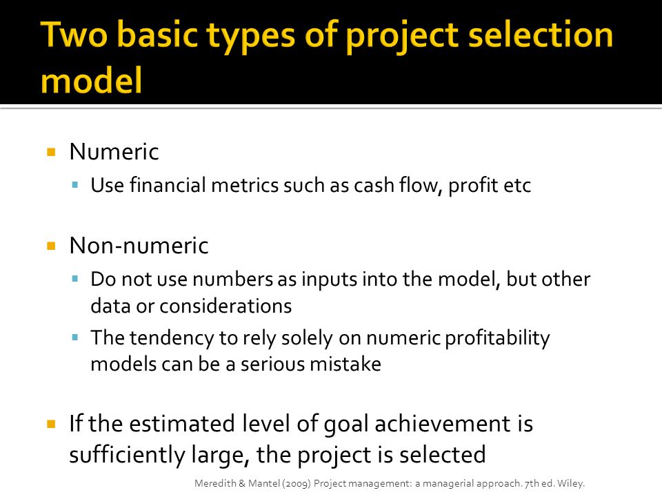 Two basic types of project selection model