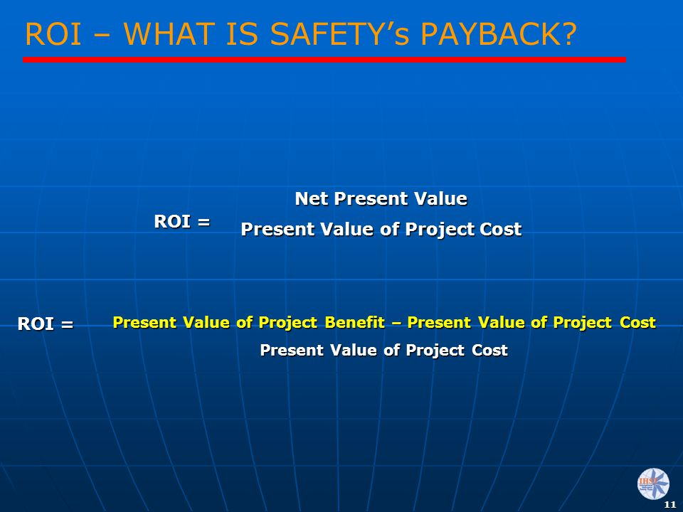 ROI – WHAT IS SAFETY's PAYBACK