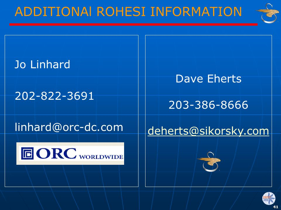 ADDITIONAl ROHESI INFORMATION