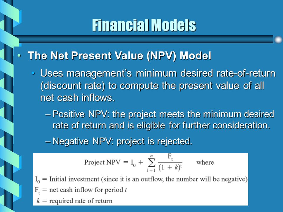 Financial Models The Net Present Value (NPV) Model