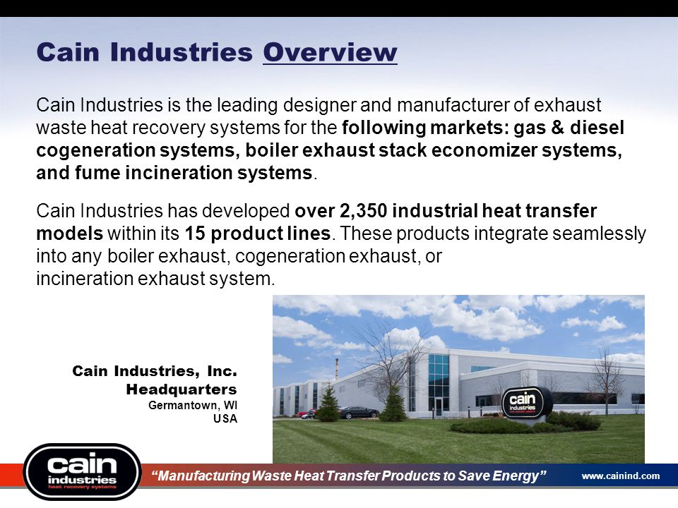 Cain Industries Overview