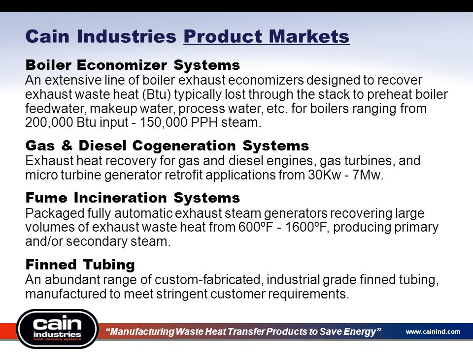 Cain Industries Product Markets