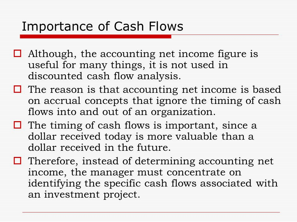 Importance of Cash Flows