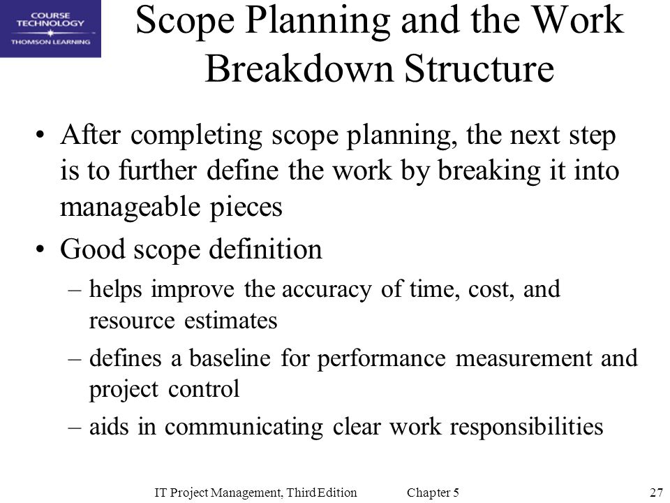 Scope Planning and the Work Breakdown Structure