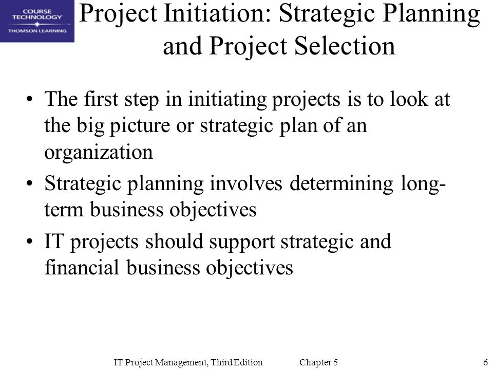 Project Initiation: Strategic Planning and Project Selection