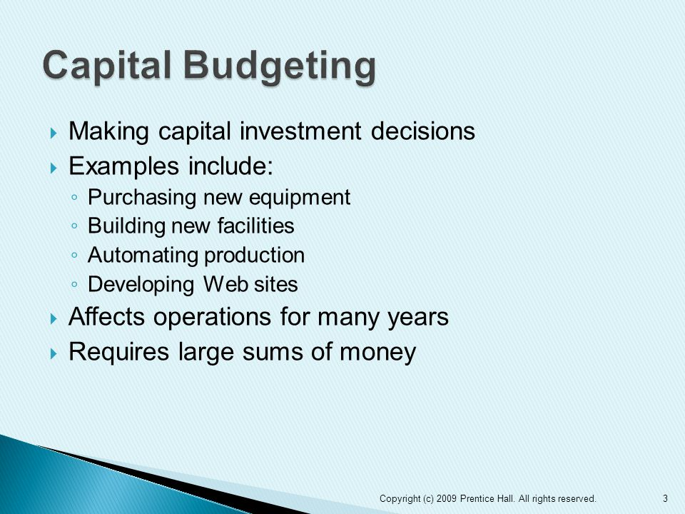Capital Budgeting Making capital investment decisions