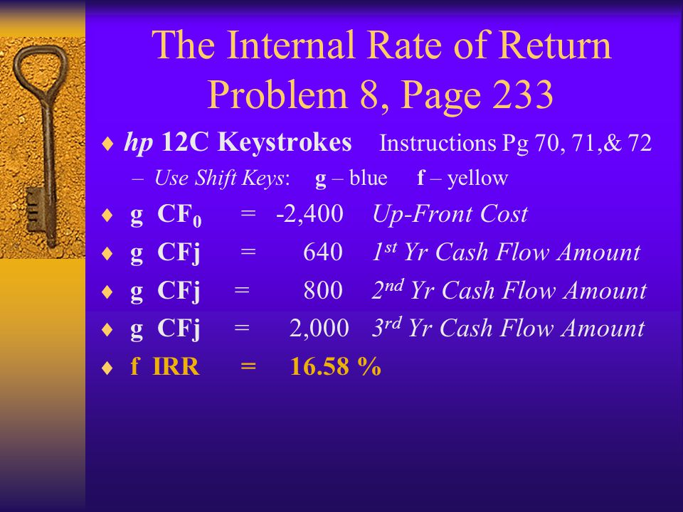 The Internal Rate of Return Problem 8, Page 233