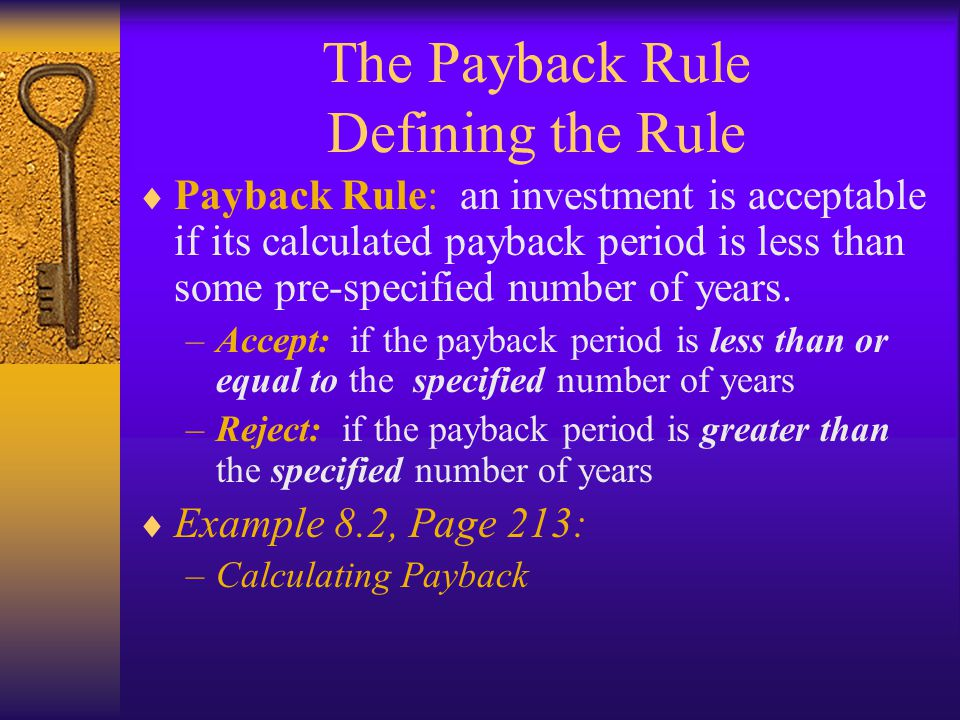 The Payback Rule Defining the Rule