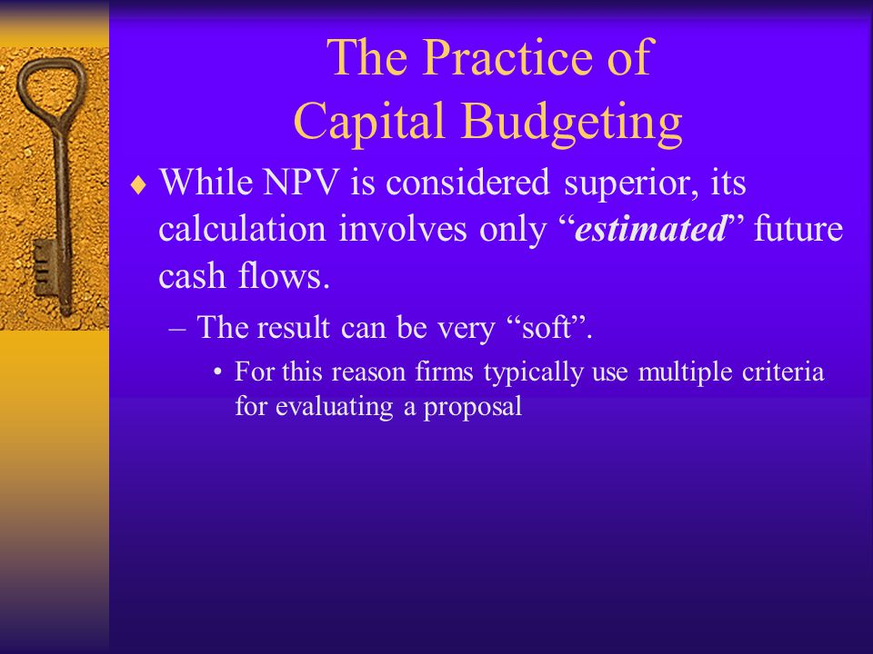 The Practice of Capital Budgeting