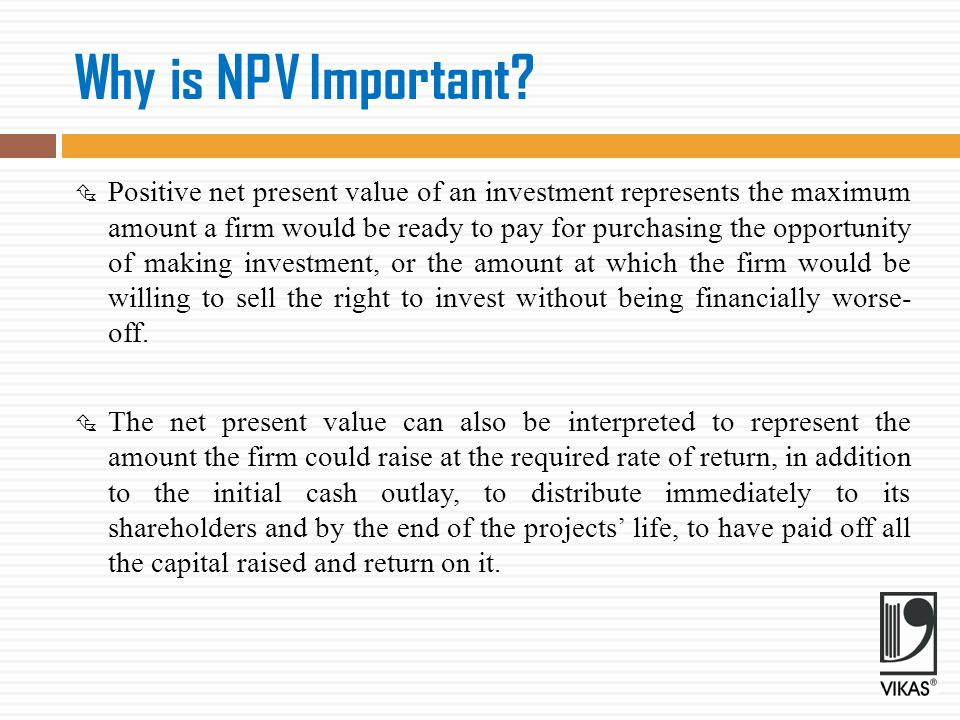 Why is NPV Important