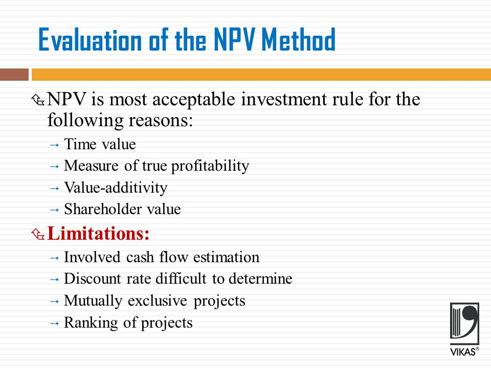 Evaluation of the NPV Method