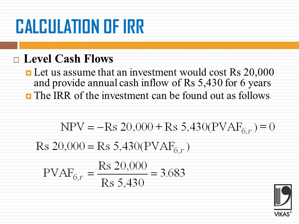 CALCULATION OF IRR Level Cash Flows