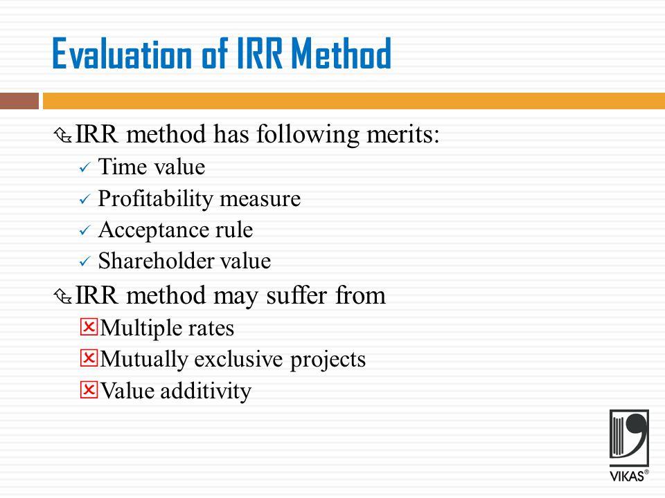 Evaluation of IRR Method