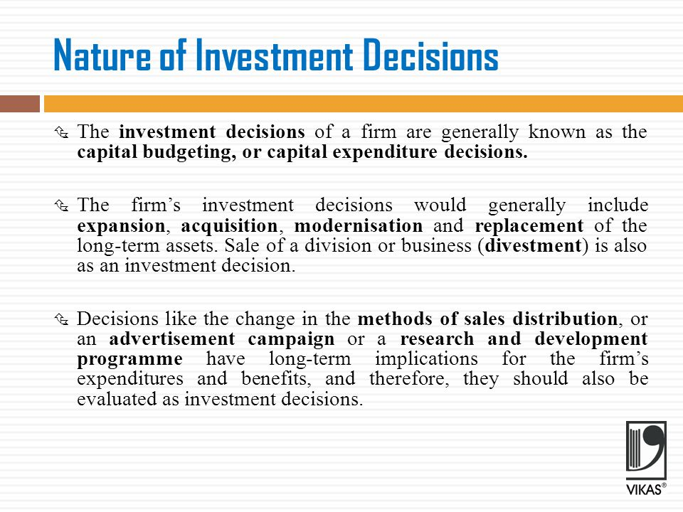Nature of Investment Decisions