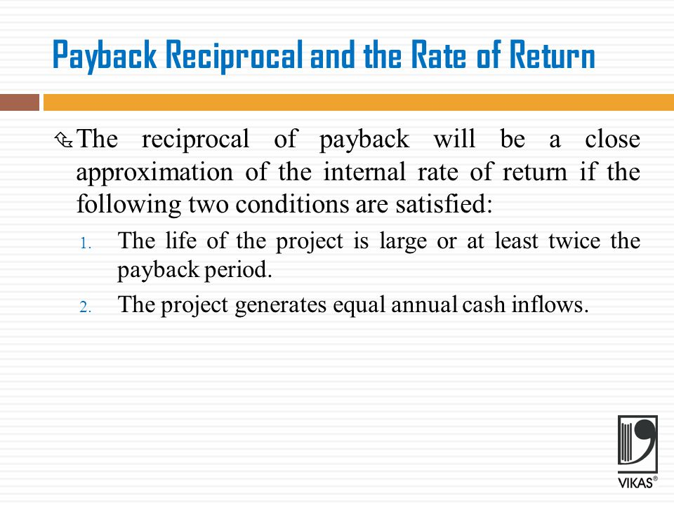 Payback Reciprocal and the Rate of Return