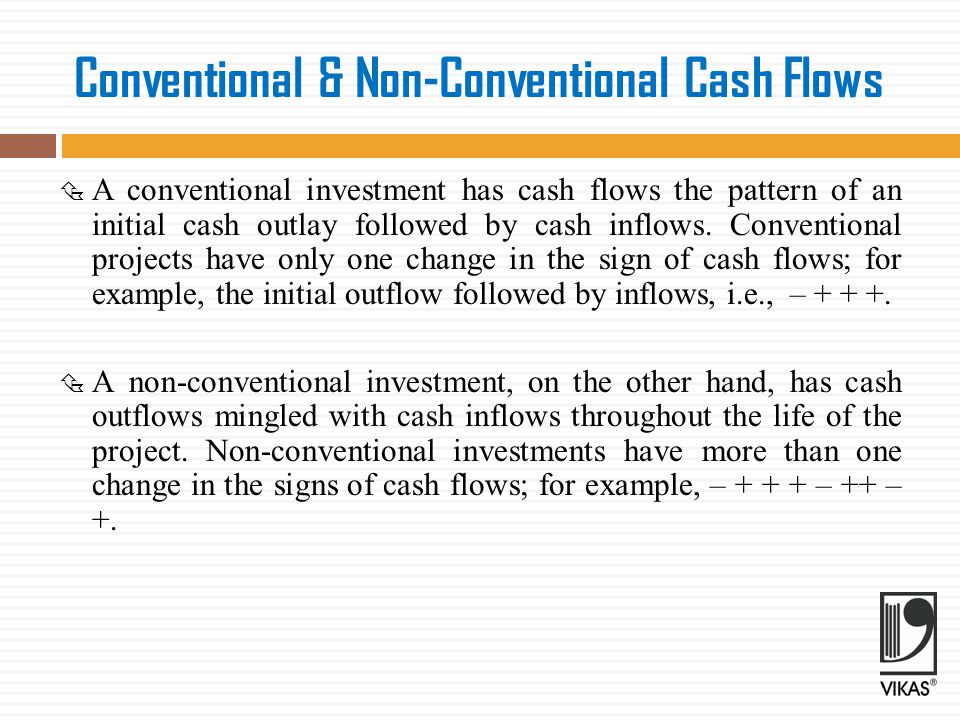 Conventional & Non-Conventional Cash Flows