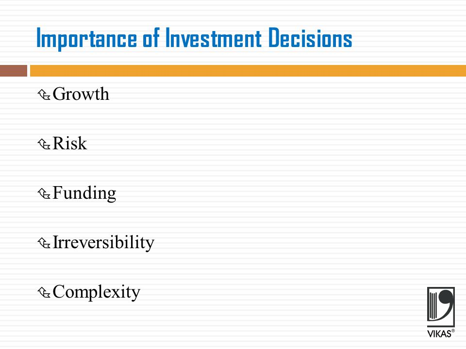 Importance of Investment Decisions