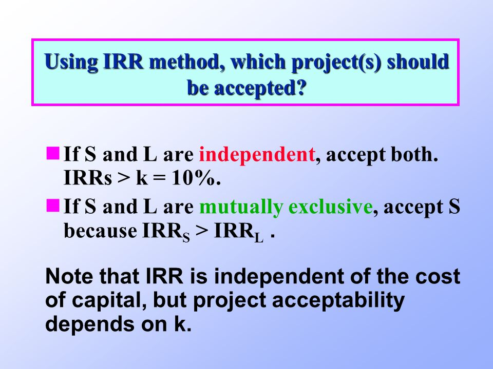 Using IRR method, which project(s) should be accepted