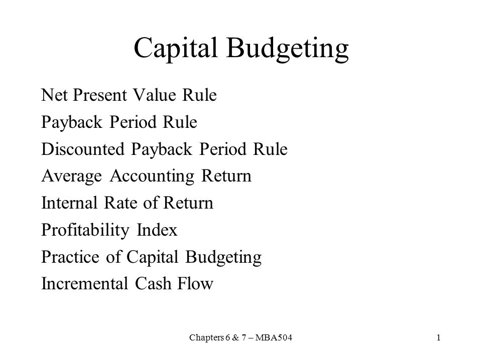 Capital Budgeting Net Present Value Rule Payback Period Rule