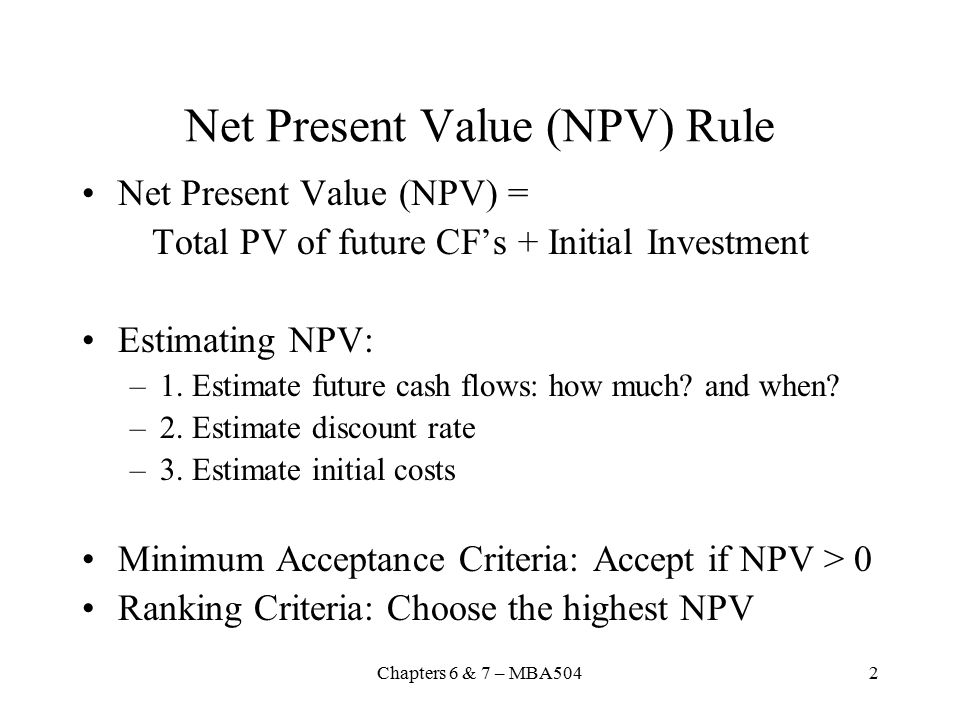 Net Present Value (NPV) Rule