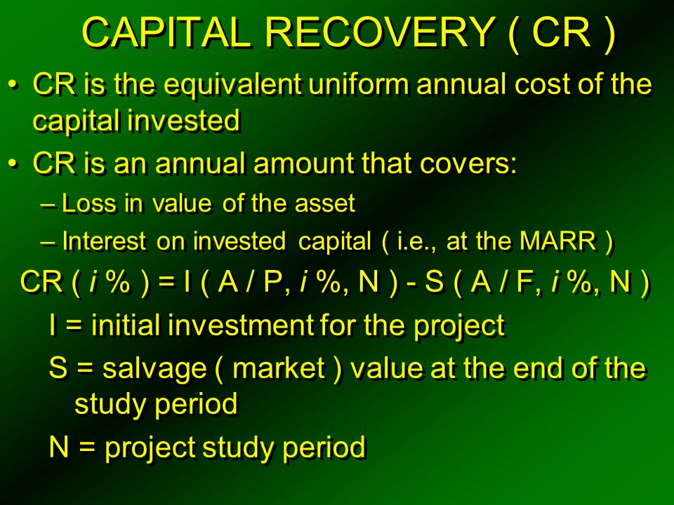 CR ( i % ) = I ( A / P, i %, N ) - S ( A / F, i %, N )