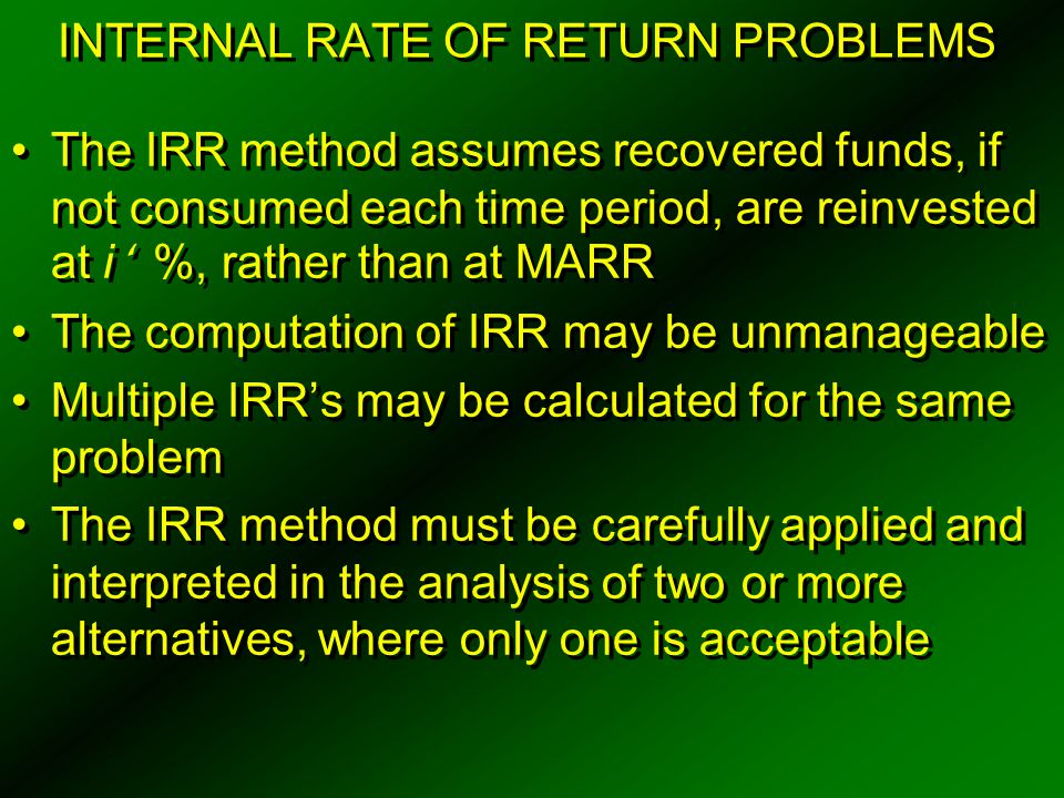 INTERNAL RATE OF RETURN PROBLEMS