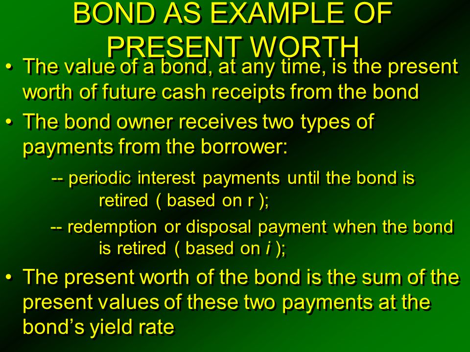 BOND AS EXAMPLE OF PRESENT WORTH