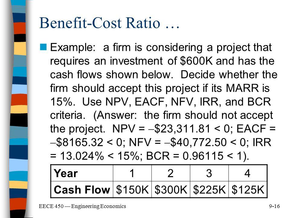 Benefit-Cost Ratio …