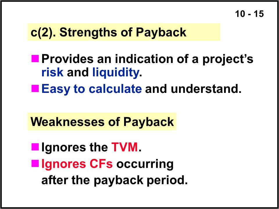 c(2). Strengths of Payback